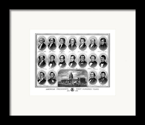 American Presidents First Hundred Years Framed Print By War Is Hell Store