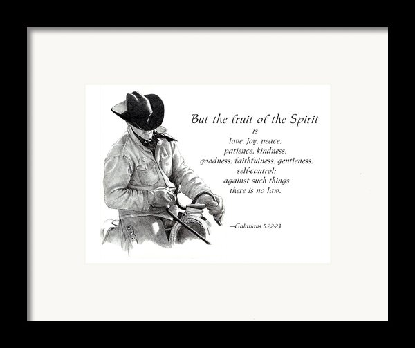 Cowboy With Fruit Of Spirit Scripture Framed Print By Joyce Geleynse
